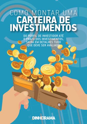 Como montar uma Carteira de Investimentos