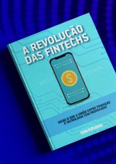 A Revolução das Fintechs
